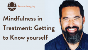 Mindfulness in Treatment