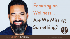Focusing on Wellness... Are We Missing Something