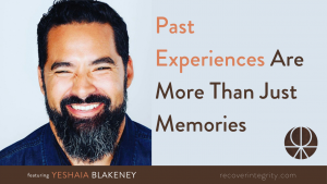 Past Experiences are more than just memories